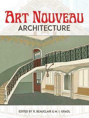 Art Nouveau Architecture by R. Beauclair (English) Paperback Book Free Shipping!
