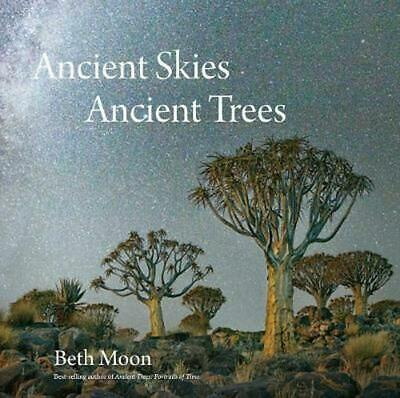 Ancient Skies, Ancient Trees by Beth Moon (English) Hardcover Book Free Shipping