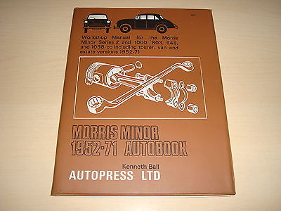 MORRIS MINOR SERIES 2 & 1000 1952 to 1971 BY KENNETH BALL AUTOPRESS - DATED 1972