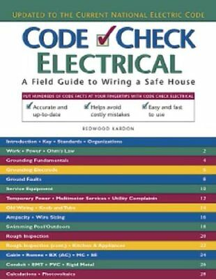 Code Check Electrical: An Illustrated Guide to Wiring a Safe House,SB- NEW