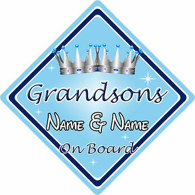 Personalised Child/Baby On Board Car Sign ~ Grandsons On Board ~ L.Blue