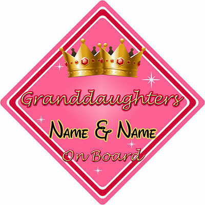 Personalised Child/Baby On Board Car Sign ~ Granddaughters On Board ~ Pink