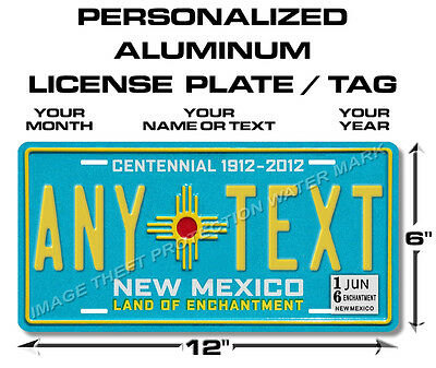 New Mexico Centennial ANY TEXT Your Personalized Text Vanity License Plate Tag