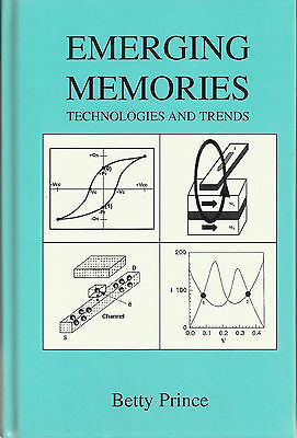 EMERGING MEMORIES Technologies and Trends von Betty Prince