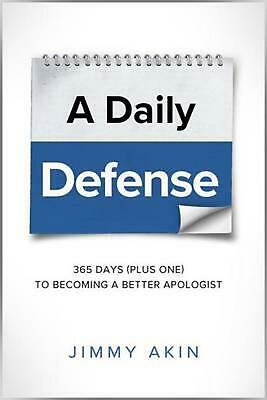 Your Daily Defense: Apologetics Lessons for Every Day by Jimmy Akin (English) Pa