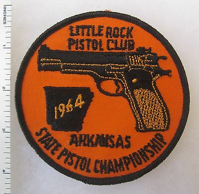 ORIGINAL Vintage 1964 LITTLE ROCK ARKANSAS STATE PISTOL CHAMPIONSHIP PATCH