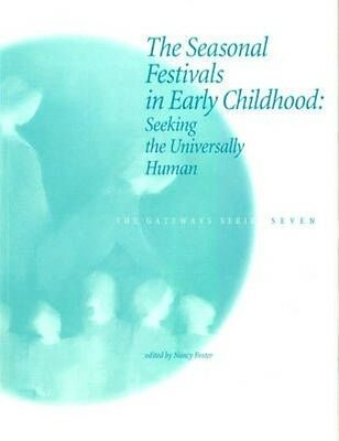 The Seasonal Festivals in Early Childhood by Paperback Book