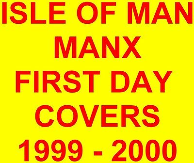 Isle of Man Manx First Day Covers 1999 - 2000