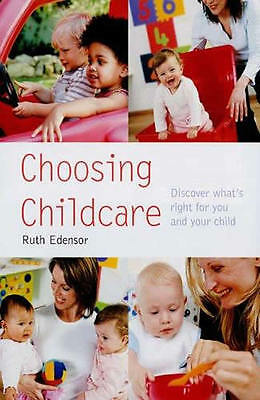 Choosing Childcare: Finding What's Right for You and Your Child (Pyramid Paperba