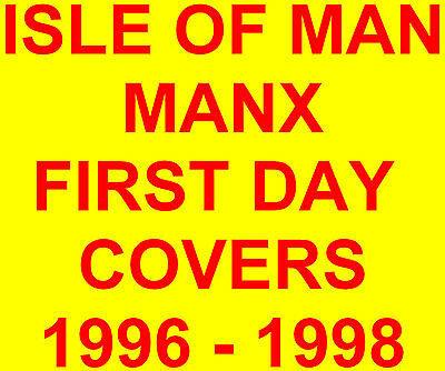 Isle of Man Manx First Day Covers 1996 - 1998