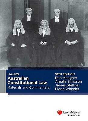 Hanks Australian Constitutional Law Materials and Commentary 10th Edition by D.