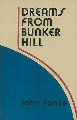 Dreams from Bunker Hill: An Origin Story by John Fante (English) Paperback Book