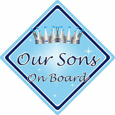 Personalised Child//Baby On Board Car Sign ~ Our Sons On Board ~ D.Blue