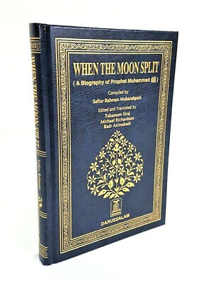 When the Moon Split (A Biography of Prophet Muhammad - (PBUH) (HB) -BW