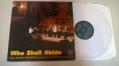LP Religion Johnny Thompson  Singers - Who Shalll Abide (9 Song) CAPRICORN CH