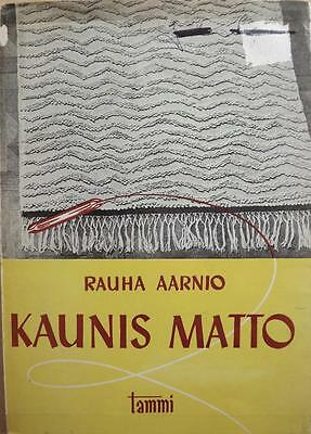 Finnish WEAVING Book~KAUNIS MATTO~Aarnio~Beautiful Rugs~rag/pile++English guide