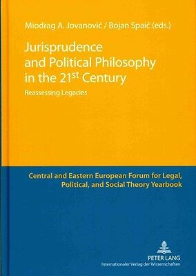 Jurisprudence and Political Philosophy in the 21st Century by Hardcover Book (En