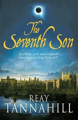 The Seventh Son: A Unique Portrait of Richard II, Tannahill, Reay, New
