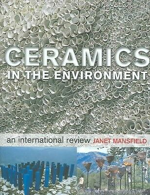 Ceramics in the Environment by Janet Mansfield Hardcover Book (English)