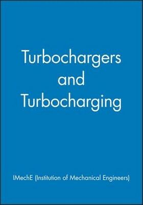 Turbochargers and Turbocharging by IMechE Hardcover Book (English)