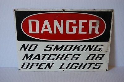 Industrial Antique DANGER NO SMOKING MATCHES OR OPEN LIGHTS Cautionary Sign