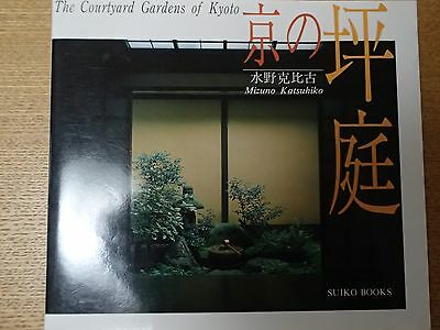 The Courtyard Gardens of Kyoto Japanese Book