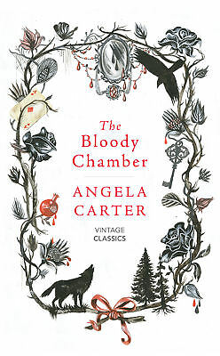 Angela Carter,Helen Simpson - The Bloody Chamber And Other Stories (Hardback)
