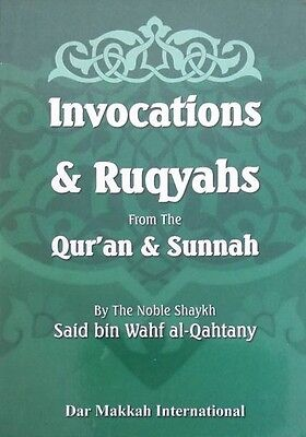 Invocations and Ruqyahs from the Quran and Sunnah (Pocket Size - Deluxe)