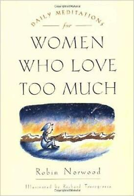Daily Meditations for Women Who Love Too Much by Robin Norwood (English) Paperba
