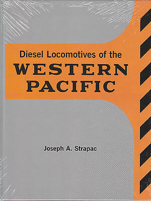 Diesel Locomotives of the WESTERN PACIFIC  (every class & every order)
