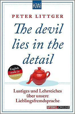 The devil lies in the detail von Peter Littger (2015, Taschenbuch), UNGELESEN