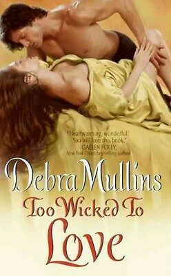 Too Wicked to Love by Debra Mullins Mass Market Paperback Book (English)