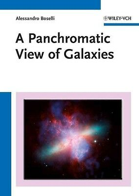 A Panchromatic View of Galaxies by Alessandro Boselli Hardcover Book (English)