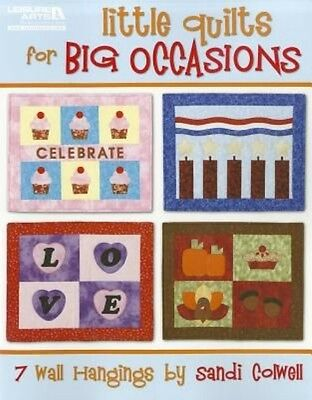 Little Quilts for Big Occasions: 7 Wall Hangings by Sandi Colwell Paperback Book