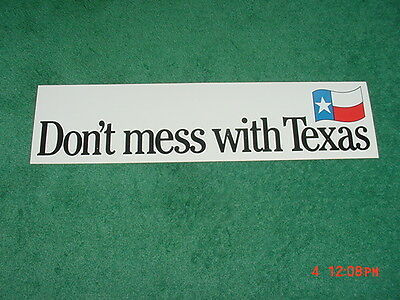 """One Vintage 1990's Don't Mess with Texas Bumper Sticker Decal 13"""" X 3-1/4"""""""
