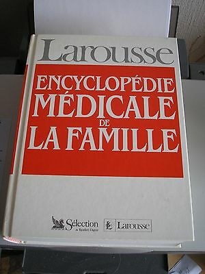 Larousse Encyclopedie Medicale De La Famille Selection Du Reader's Digest 1991