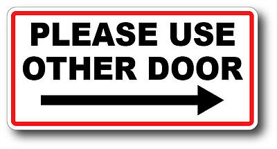 Please Use Other Door Right Arrow High Qualit Waterproof Gloss Uv Safe Decal