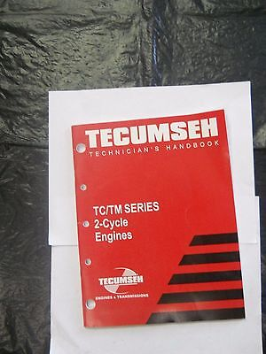 PreownedTecumseh Technician's Handbook for TC/ TM Series 2 Cycle Engines 740109