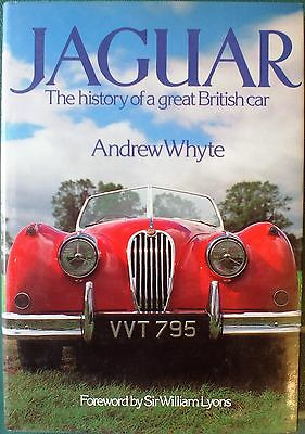 JAGUAR. THE HISTORY OF A GREAT BRITISH CAR by ANDREW WHYTE. HARDBACK