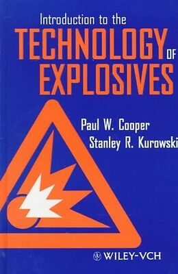 Introduction to the Technology of Explosives by P.W. Cooper Hardcover Book (Engl