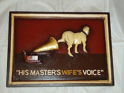 "His Master's Wife's Voice "" Wooden Sign - Plaque / Picture / Gramophone HMV Dog"