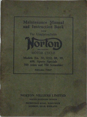 Norton Maintenance Manual and Instruction Book - Model 50, ES2, 88, 99, 650, 750