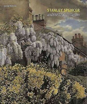Stanley Spencer and the English Garden by Steven Parissien Paperback Book (Engli