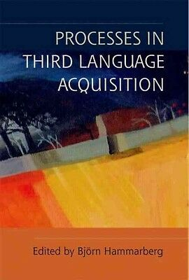Processes in Third Language Acquisition by Bjorn Hammarberg Hardcover Book (Engl