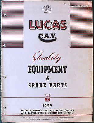 Lucas C.a.v. Quality Equipment And Spare Parts 1959. Hillman Sunbeam Humber Etc