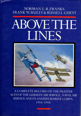 Above Lines WWI German Fighter Pilots Aces Naval Flanders 1st ed 1st printing