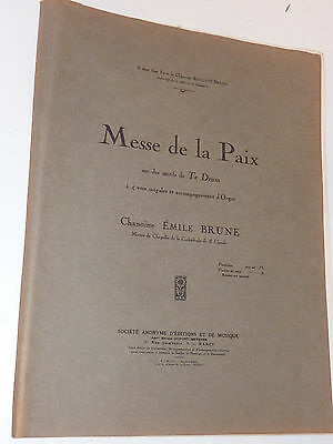 emile brune MESSE DE LA PAIX ancien PARTITION sheet music orgue ORGAN te deum