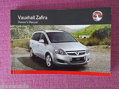 "Vauxhall Zafira ""b"" Owners Manual - Guide - Handbook Includes Vxr  (Acq 4893+)"