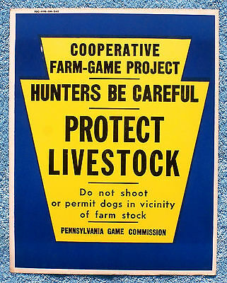 "Pa Pennsylvania Game Commission NEW 1961 11"" x 14"" Protect Livestock Paper Sign"