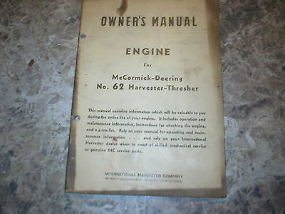 McCormick Deering Engine for No. 62 Harvester-Thresher Owner's Manual